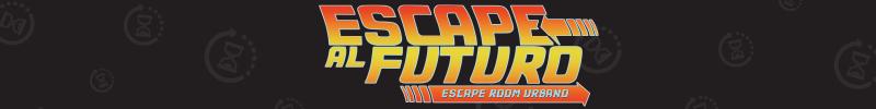 Escape al Futuro (Urbano)